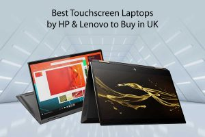Best Touchscreen Laptops by HP and Lenovo
