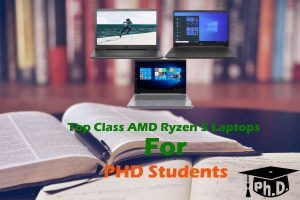 Laptops for PhD Students