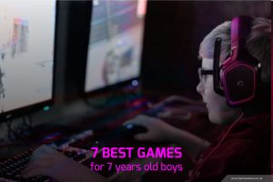 7 Best Games for 7 Year Old Boys
