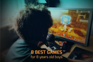 best Games for 8 Years old Boys